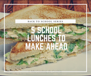 5 School Lunches to make ahead (shopping list included)