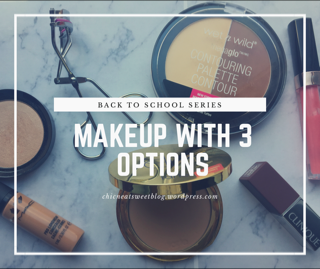 Back to school Make-up Routine (Plus Products Checklist)