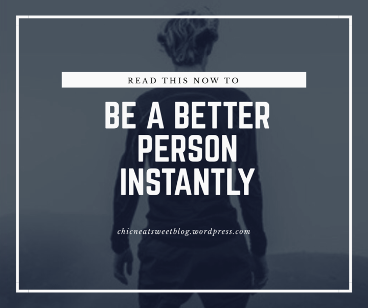 What You Can Do to Become a Better Person