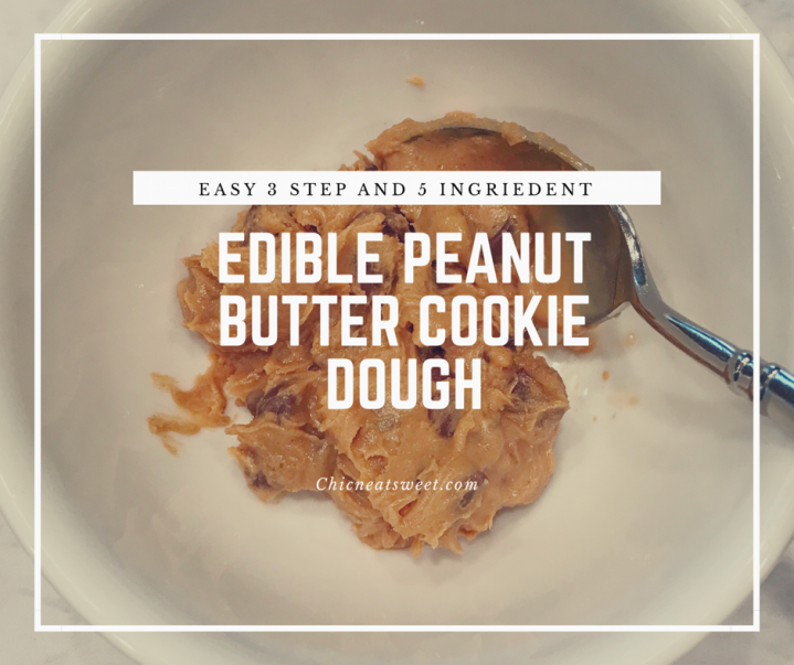 Edible Peanut Butter Cookie Dough