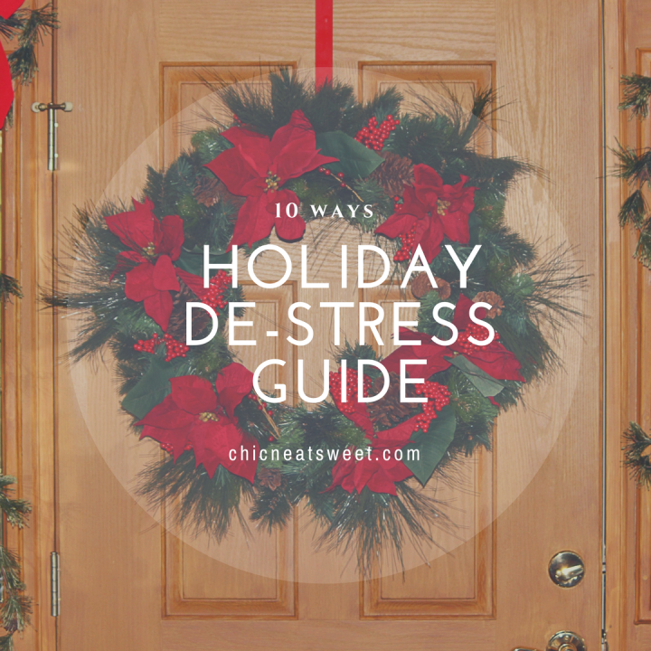 10 Ways to De-Stress this Holiday Season!