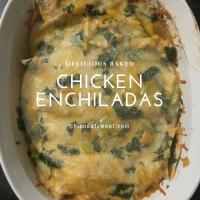 Yummy Baked Chicken Enchilada