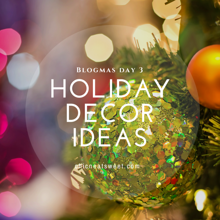 Holiday Decoration Ideas
