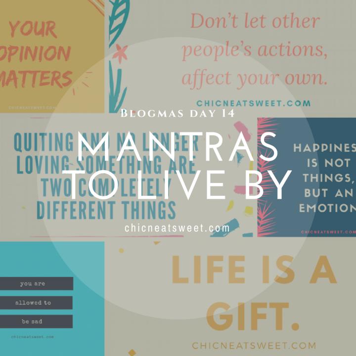 Mantras To LiveBy