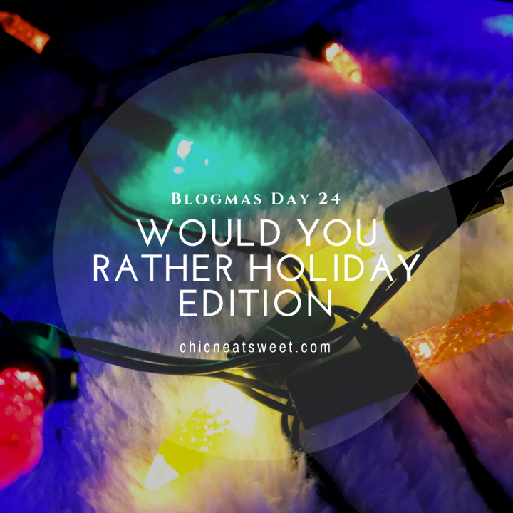 Would You Rather: HolidayEdition