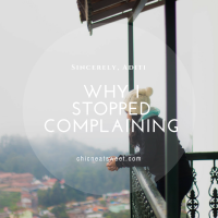 Why I Stopped Complaining