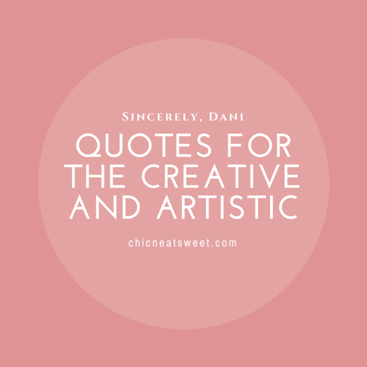 Quotes For the Creative and Artistic